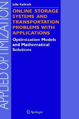 Springer Online Storage Systems and Transportation Problems with Applications: Optimization Models and Mathematical Solutions (2005 Editi at Sears.com